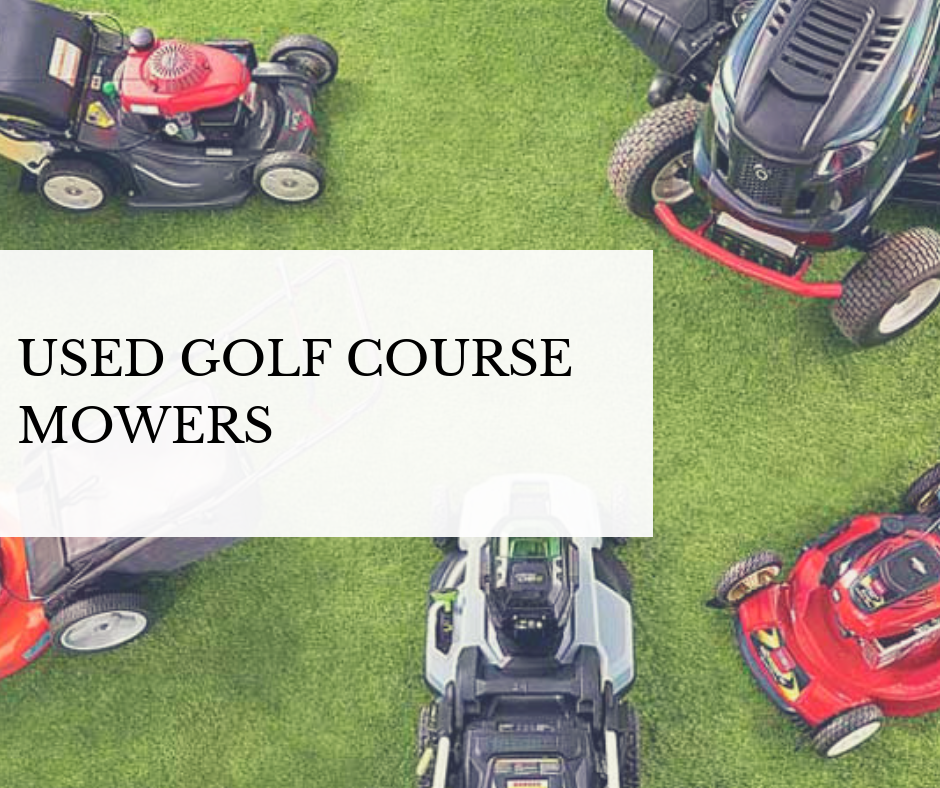 used golf course mowers