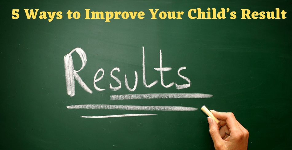 Improve Your Child's Result
